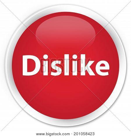 Dislike Premium Red Round Button