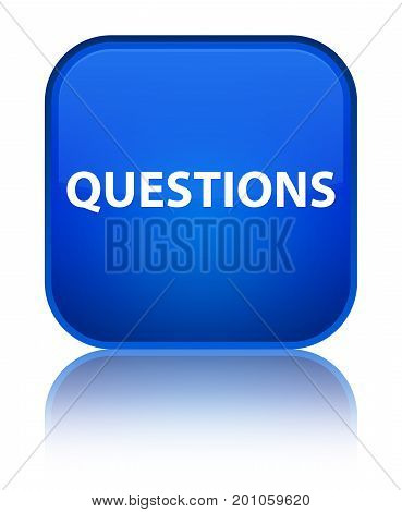 Questions Special Blue Square Button