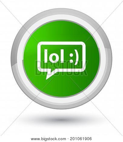 Lol Bubble Icon Prime Green Round Button
