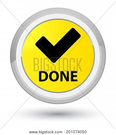 Done (validate Icon) Prime Yellow Round Button