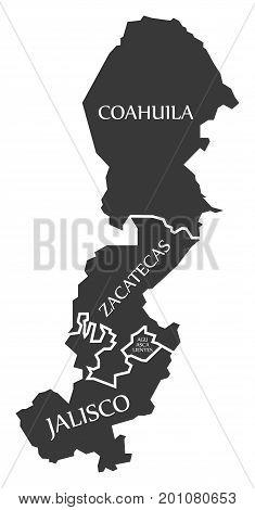 Coahuila - Zacatecas - Jalisco - Aguascalientes Map Mexico Illustration