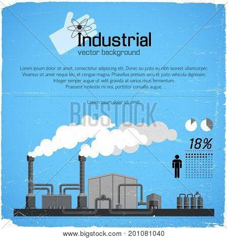Industrial enterprise with smokestacks pipeline and infographic elements on blue worn background vector illustration