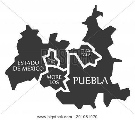 Estado De Mexico - Distrito Federal - Tlaxcala - Puebla - Morelos Map Mexico Illustration