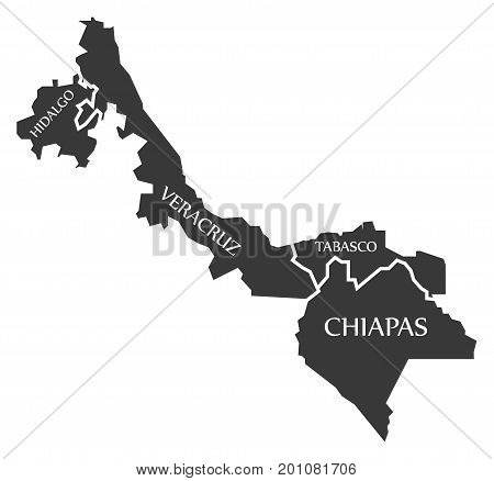 Hidalgo - Veracruz - Tabasco - Chiapas Map Mexico Illustration