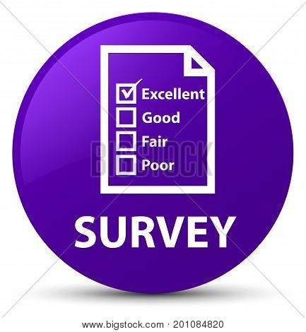 Survey (questionnaire Icon) Purple Round Button