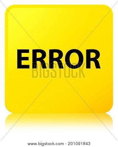 Error Yellow Square Button