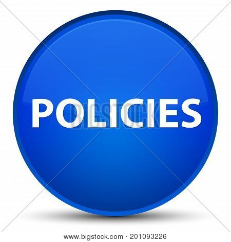 Policies Special Blue Round Button