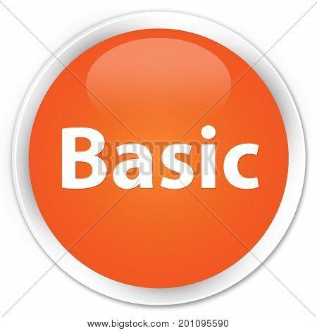 Basic Premium Orange Round Button