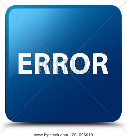 Error Blue Square Button