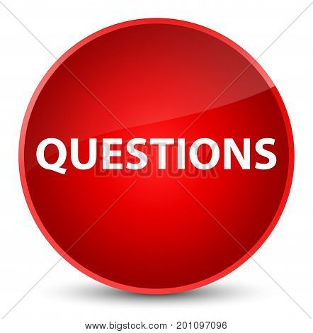 Questions Elegant Red Round Button