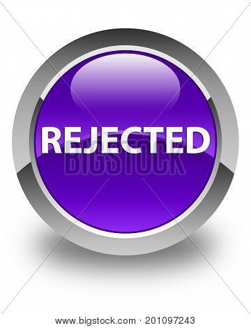 Rejected Glossy Purple Round Button