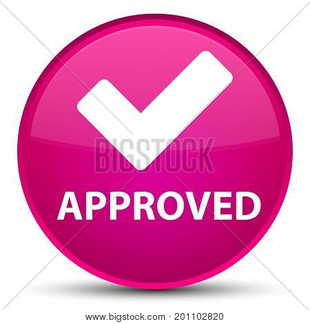 Approved (validate Icon) Special Pink Round Button