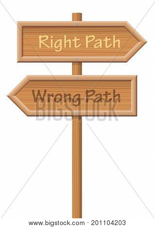 Guidepost showing the right path and the wrong path, pointing into opposite directions - isolated vector illustration on white background.