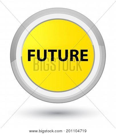 Future Prime Yellow Round Button