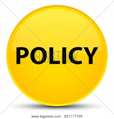 Policy Special Yellow Round Button