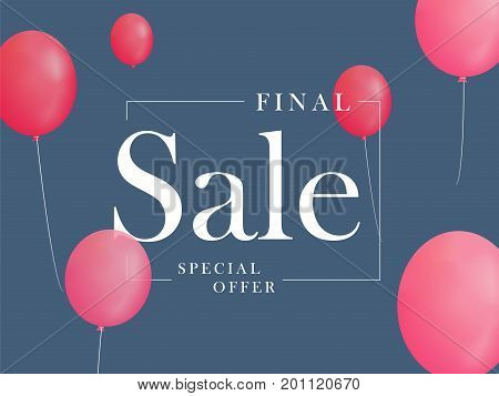 Final sale, special offer with pink balloons. Realistic vector design for a shop and sale banners.Advertising discount Vector illustration