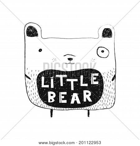 Little bear. Hand drawn style typography poster. Greeting card, print art or home decoration in Scandinavian style. Scandinavian design black and white. Vector illustration