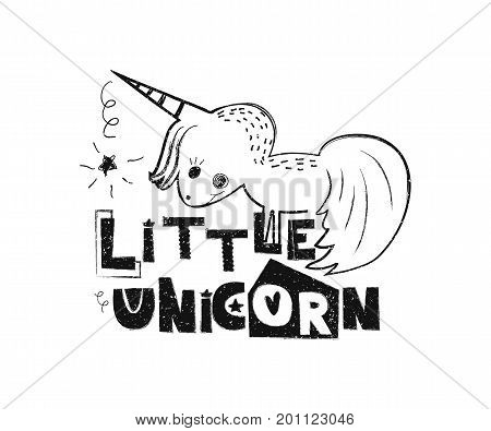 Little unicorn. Hand drawn style typography poster. Greeting card, print art or home decoration in Scandinavian style. Scandinavian design black and white. Vector illustration