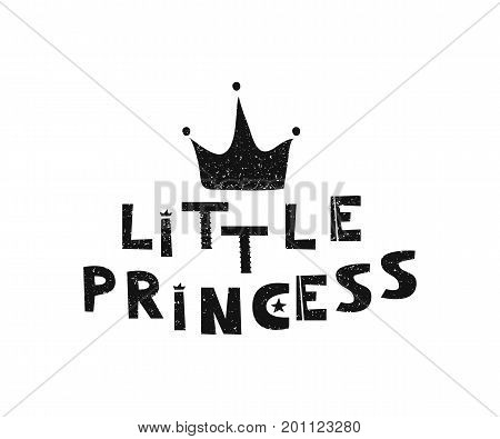 Little princess. Hand drawn style typography poster. Greeting card, print art or home decoration in Scandinavian style. Scandinavian design black and white. Vector illustration