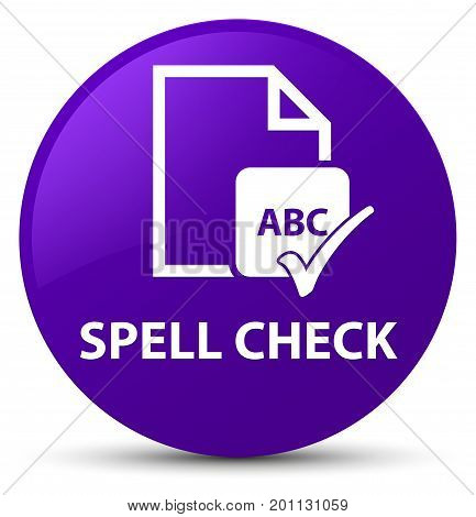 Spell Check Document Purple Round Button