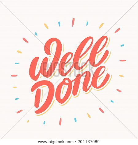 Well done banner. Hand lettering. Vector hand drawn illustration.