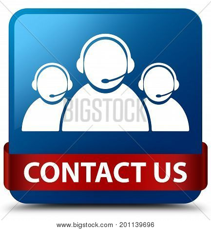 Contact Us (customer Care Team Icon) Blue Square Button Red Ribbon In Middle