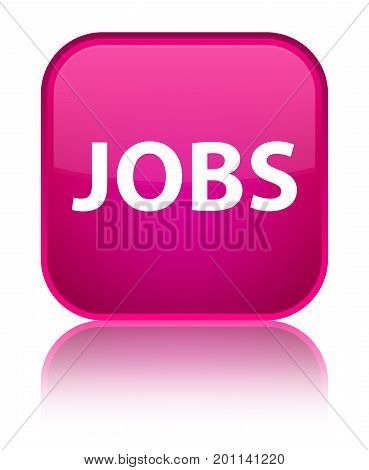 Jobs Special Pink Square Button