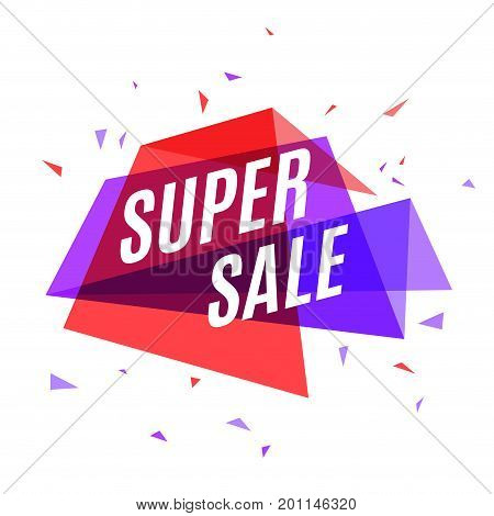 Geometrical colorful banner Super Sale, speech bubble for marketing and social. Vector illustration