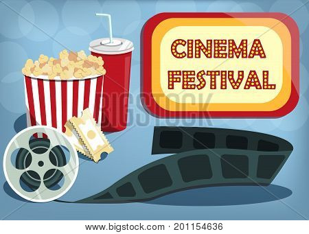 Vector cinema festival banner. Signboard background with words cinema festival. Can used for banner, poster, web page, background. Illustration with popcorn, cola and tickets.