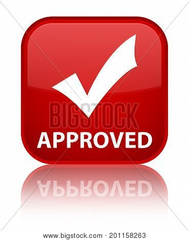 Approved (validate Icon) Special Red Square Button