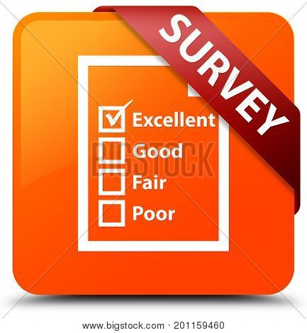 Survey (questionnaire Icon) Orange Square Button Red Ribbon In Corner