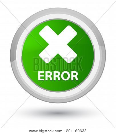 Error (cancel Icon) Prime Green Round Button