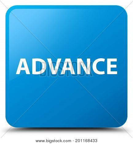 Advance Cyan Blue Square Button