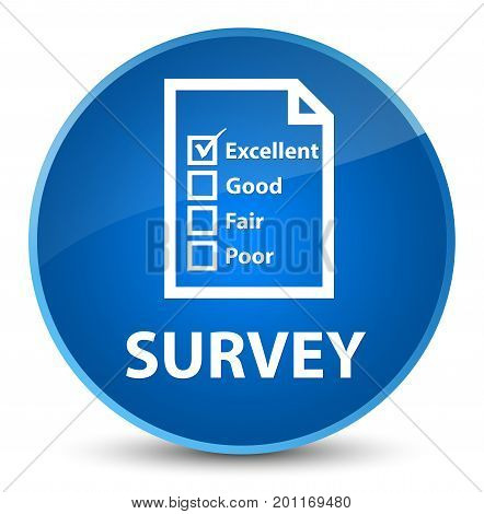 Survey (questionnaire Icon) Elegant Blue Round Button