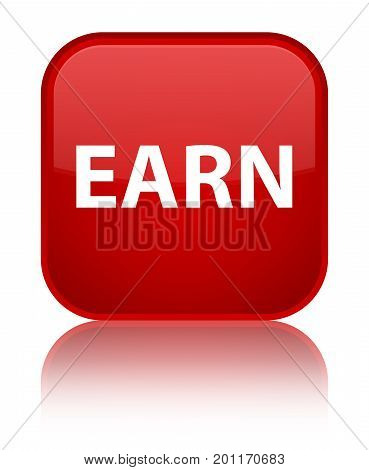 Earn Special Red Square Button