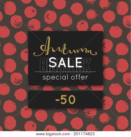 Autumn sale. Discount in fall. Special offer. Pattern with red round stain. Repeating background with spots. Lettering. Flyer advertising banner signboard. Vector illustration eps10