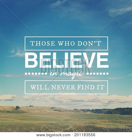 Quote - Those who don't believe in Magic
