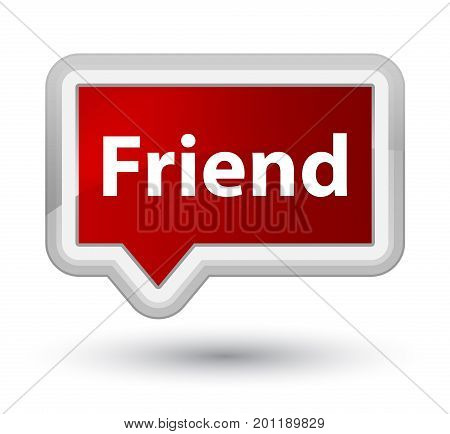 Friend Prime Red Banner Button