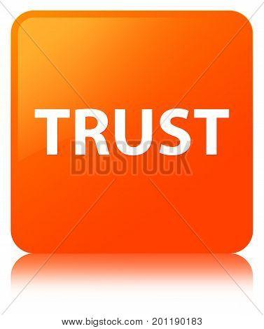 Trust Orange Square Button