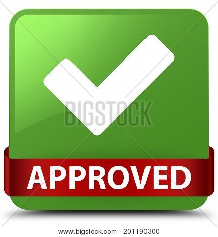 Approved (validate Icon) Soft Green Square Button Red Ribbon In Middle
