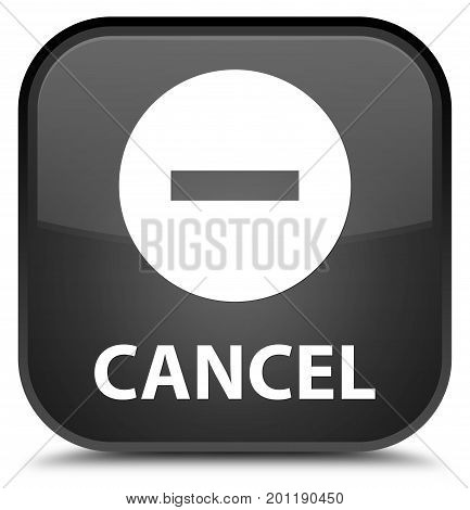 Cancel Special Black Square Button