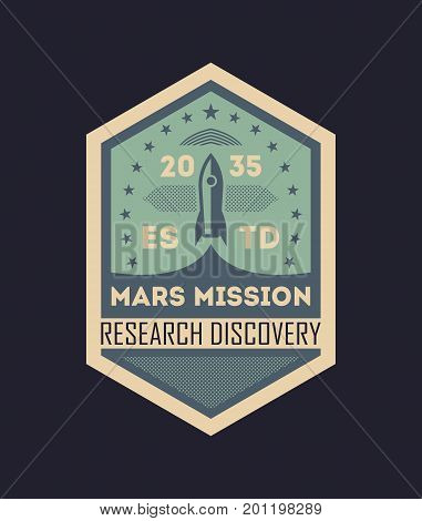 Mars scientific mission vintage isolated label. Space odyssey symbol, modern spacecraft flying, planet colonization vector illustration.