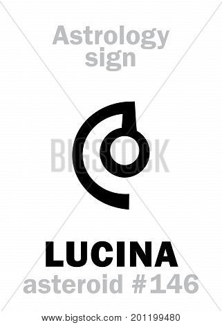 Astrology Alphabet: LUCINA (Lux), asteroid #146. Hieroglyphics character sign (single symbol).