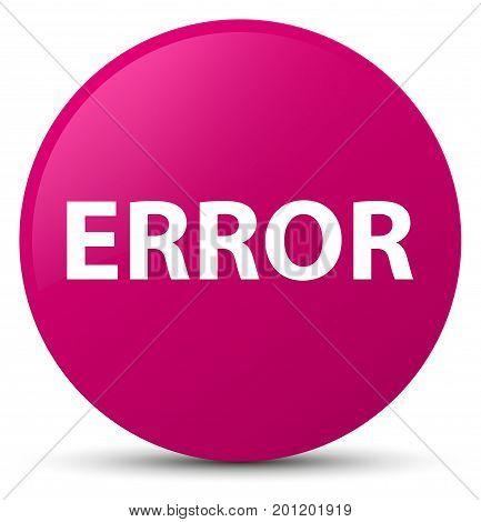 Error Pink Round Button
