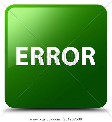 Error Green Square Button