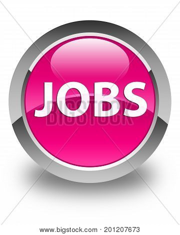 Jobs Glossy Pink Round Button
