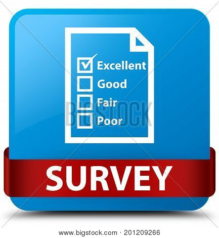 Survey (questionnaire Icon) Cyan Blue Square Button Red Ribbon In Middle