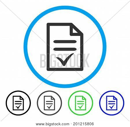 Valid Document rounded icon. Vector illustration style is a flat iconic symbol inside a circle, black, gray, blue, green versions. Designed for web and software interfaces.