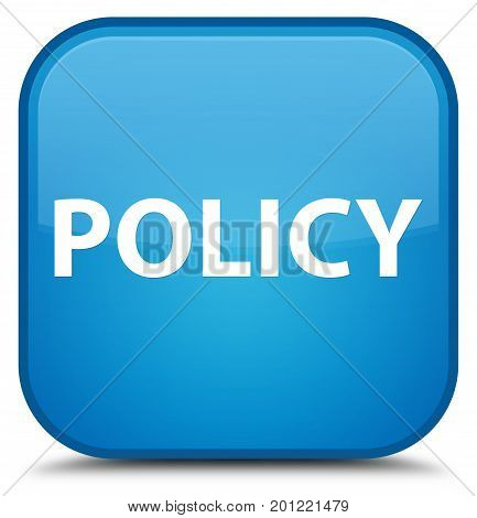 Policy Special Cyan Blue Square Button
