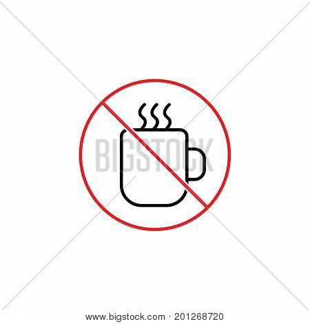 Hot Drinks Are Not Allowed Sign On White Background